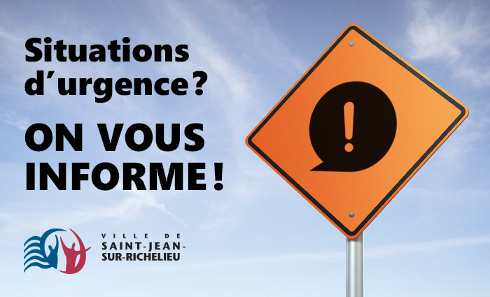 Situations d'urgence? On vous informe!