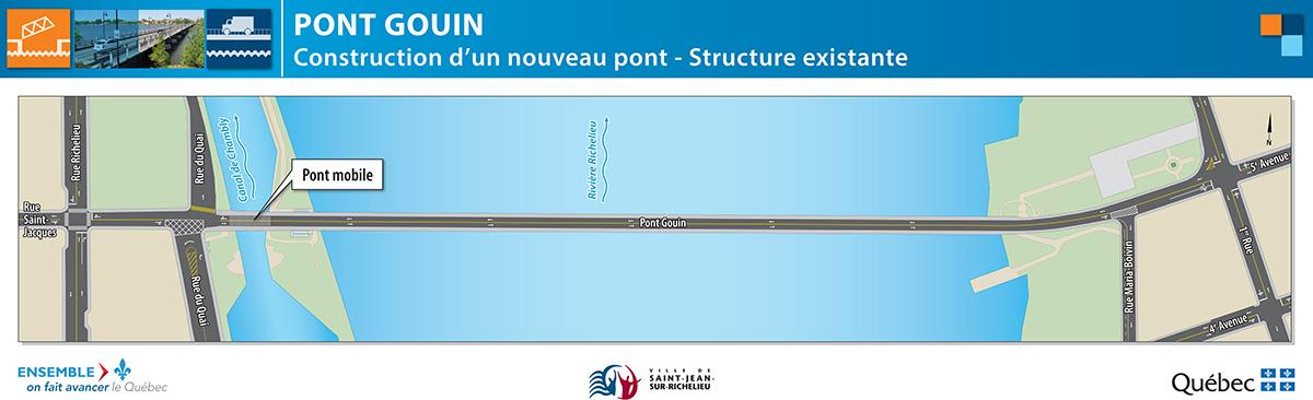 Le panneau Pont Gouin, construction d'un nouveau pont, structure existante.
