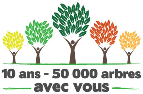 10 ans, 50000 arbres avec vous.