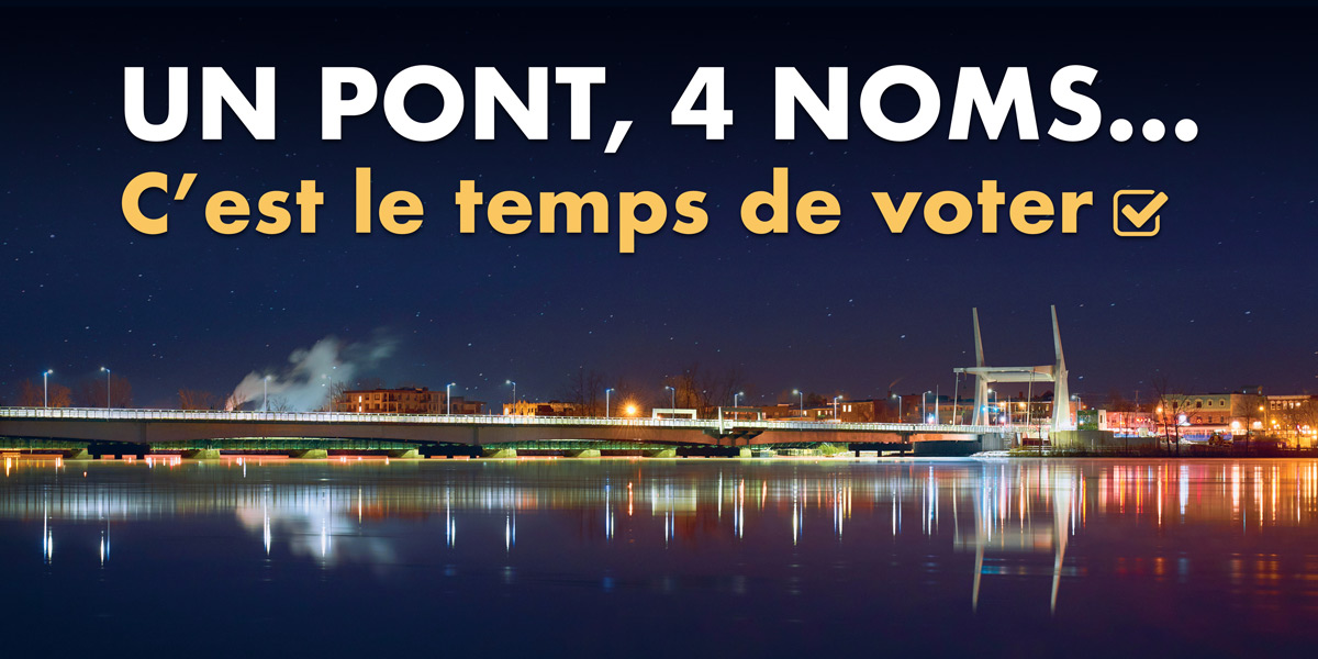 Un pont, 4 noms... c'est le temps de voter